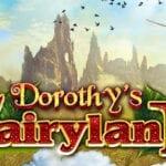 Dorothy's Fairyland EGT Interactive