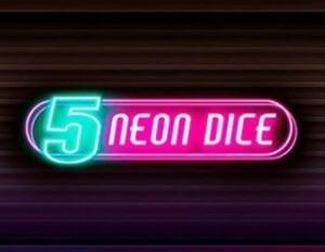 neon dice 5 machine a sous fazi