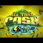 All That Cash Power Bet slot high 5 games