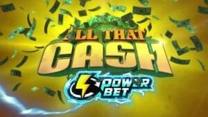 high 5 games All That Cash Power Bet
