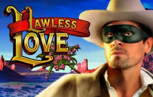 Lawless Love slot high 5 games